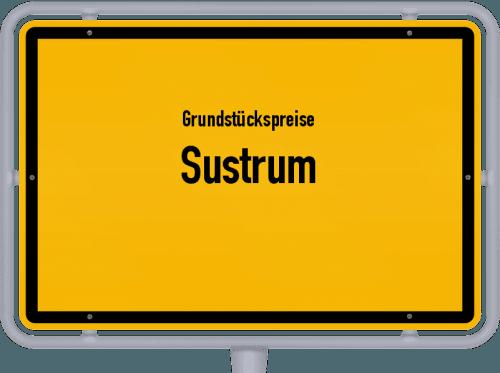 Grundstückspreise Sustrum 2019