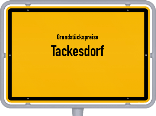 Grundstückspreise Tackesdorf 2021