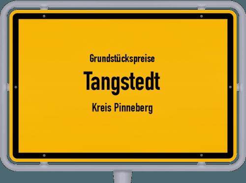 Grundstückspreise Tangstedt (Kreis Pinneberg) 2021