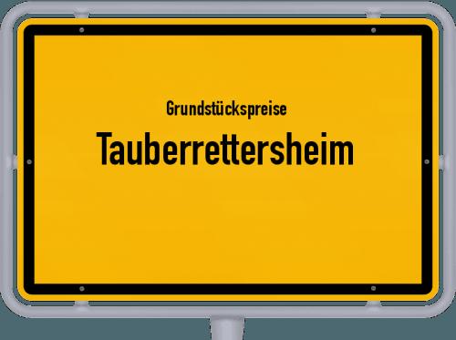 Grundstückspreise Tauberrettersheim 2019