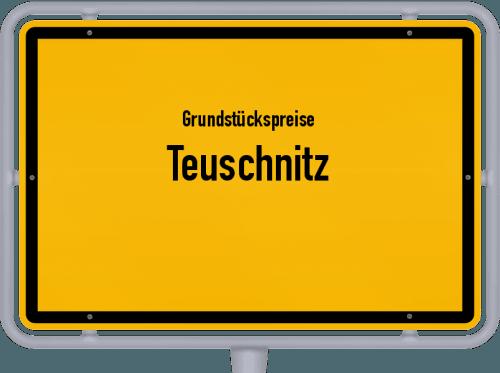 Grundstückspreise Teuschnitz 2021