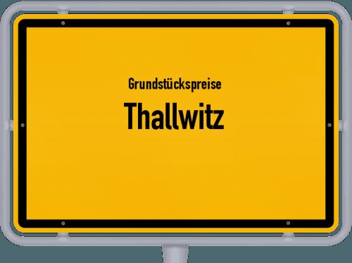 Grundstückspreise Thallwitz 2019