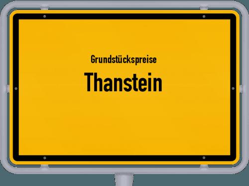 Grundstückspreise Thanstein 2021