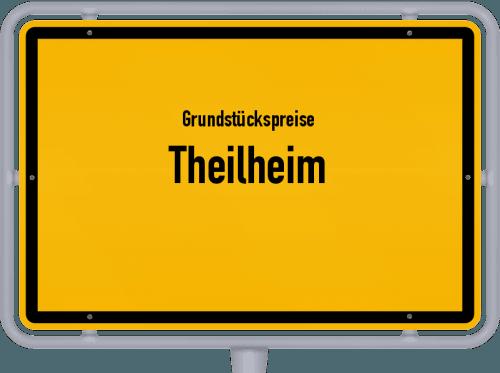 Grundstückspreise Theilheim 2019
