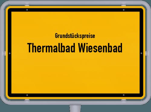 Grundstückspreise Thermalbad Wiesenbad 2019