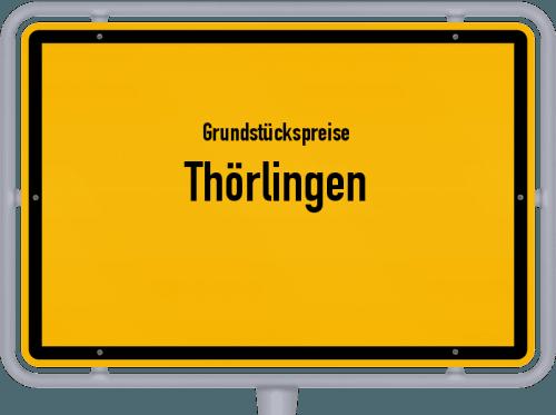 Grundstückspreise Thörlingen 2019