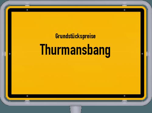 Grundstückspreise Thurmansbang 2019