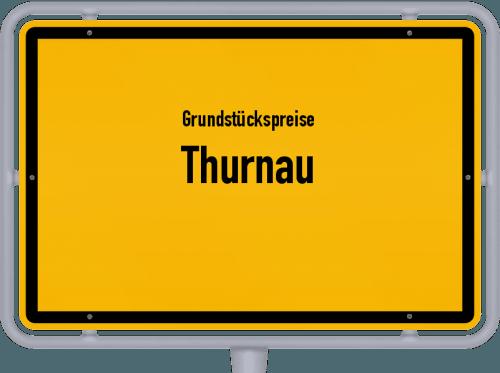 Grundstückspreise Thurnau 2021