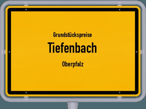 Grundstückspreise Tiefenbach (Oberpfalz) 2019