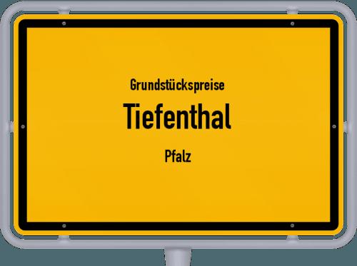 Grundstückspreise Tiefenthal (Pfalz) 2019