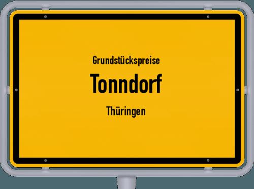 Grundstückspreise Tonndorf (Thüringen) 2019