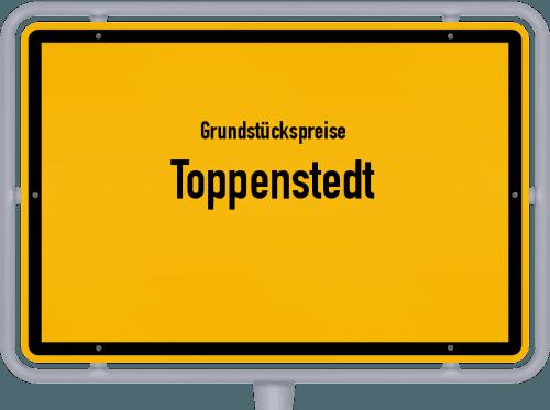 Grundstückspreise Toppenstedt 2021