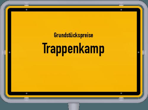 Grundstückspreise Trappenkamp 2021