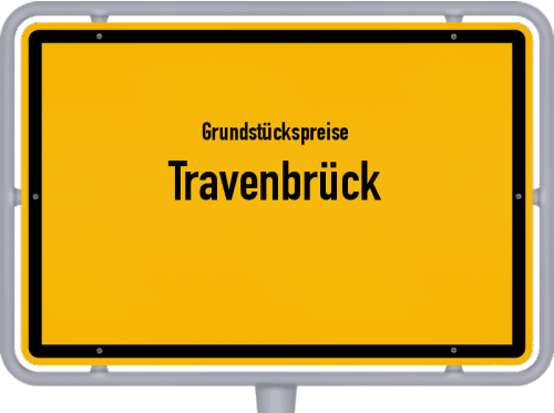 Grundstückspreise Travenbrück 2021