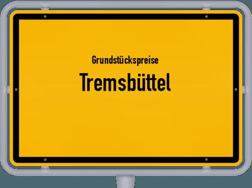 Grundstückspreise Tremsbüttel 2021