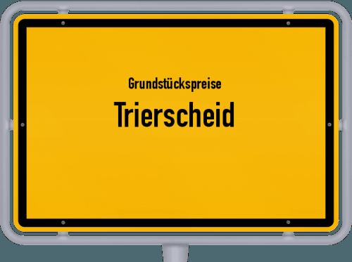 Grundstückspreise Trierscheid 2019