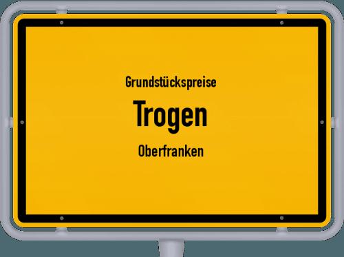 Grundstückspreise Trogen (Oberfranken) 2019