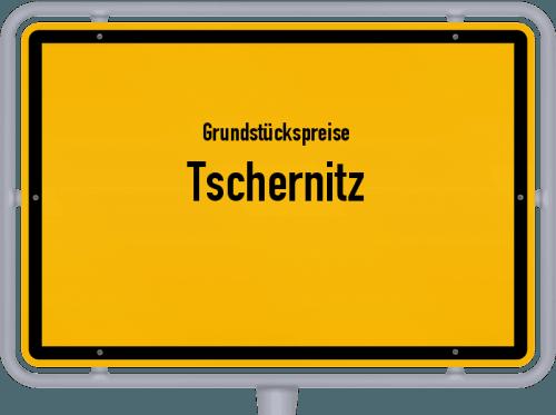 Grundstückspreise Tschernitz 2021