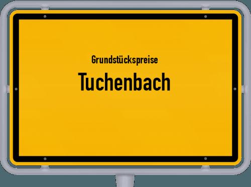 Grundstückspreise Tuchenbach 2021