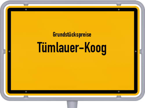 Grundstückspreise Tümlauer-Koog 2021