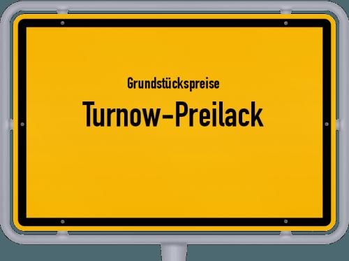 Grundstückspreise Turnow-Preilack 2021