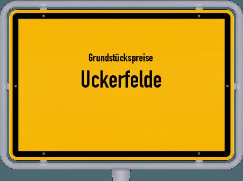 Grundstückspreise Uckerfelde 2021