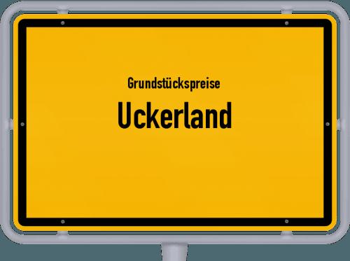 Grundstückspreise Uckerland 2021