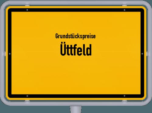 Grundstückspreise Üttfeld 2019