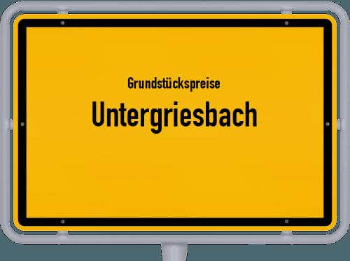 Grundstückspreise Untergriesbach 2019