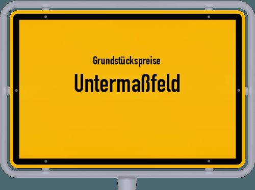 Grundstückspreise Untermaßfeld 2019