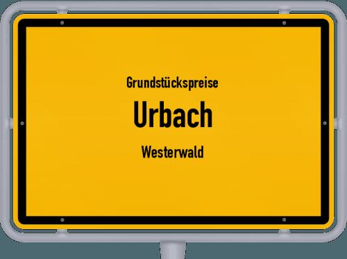 Grundstückspreise Urbach (Westerwald) 2019