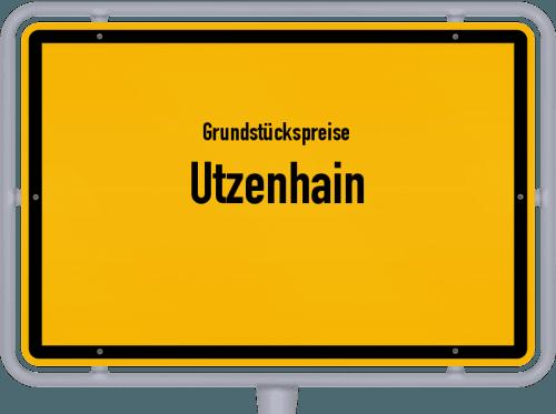 Grundstückspreise Utzenhain 2019