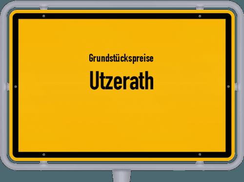 Grundstückspreise Utzerath 2019