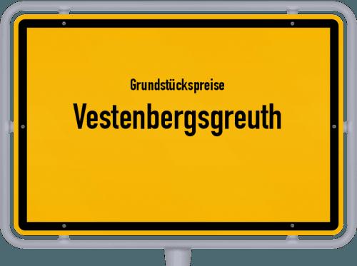 Grundstückspreise Vestenbergsgreuth 2021