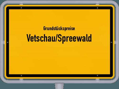 Grundstückspreise Vetschau/Spreewald 2021
