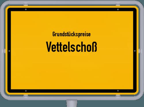 Grundstückspreise Vettelschoß 2019