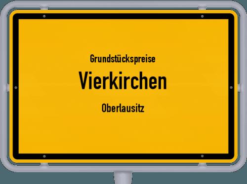 Grundstückspreise Vierkirchen (Oberlausitz) 2019
