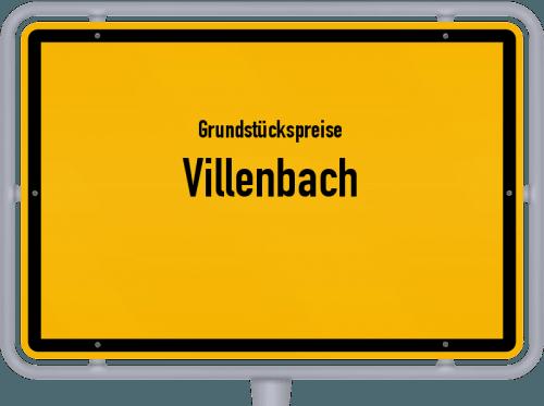 Grundstückspreise Villenbach 2019