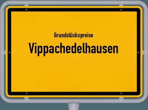 Grundstückspreise Vippachedelhausen 2019
