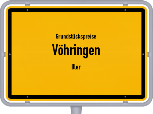 Grundstückspreise Vöhringen (Iller) 2019