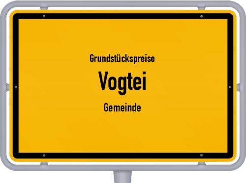 Grundstückspreise Vogtei (Gemeinde) 2019