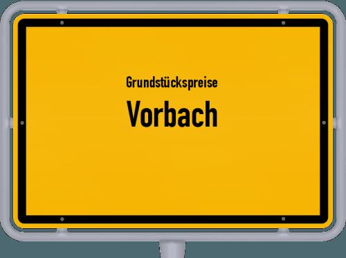 Grundstückspreise Vorbach 2021