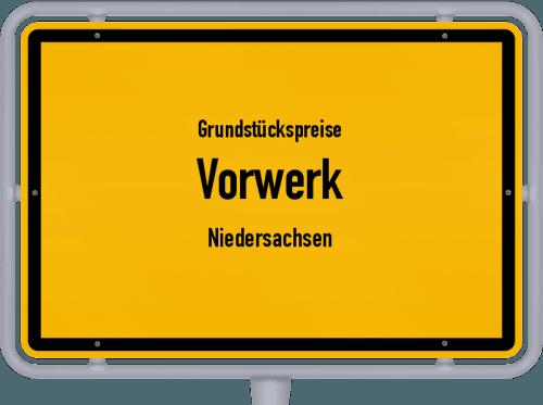 Grundstückspreise Vorwerk (Niedersachsen) 2021