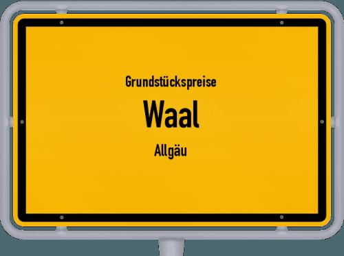 Grundstückspreise Waal (Allgäu) 2021