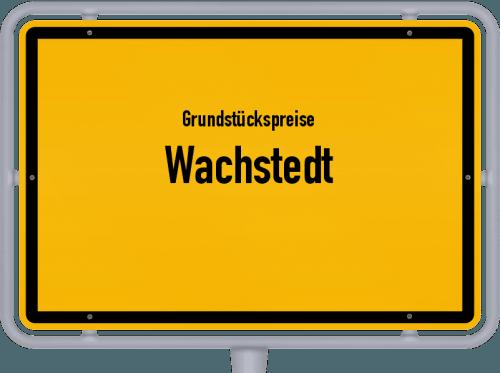 Grundstückspreise Wachstedt 2019