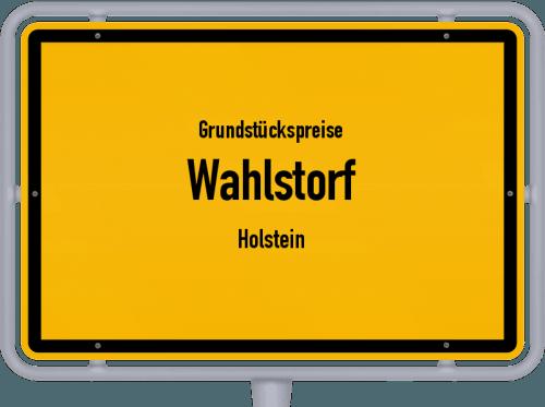 Grundstückspreise Wahlstorf (Holstein) 2021