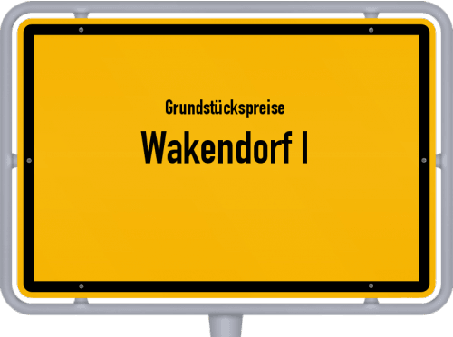 Grundstückspreise Wakendorf I 2021