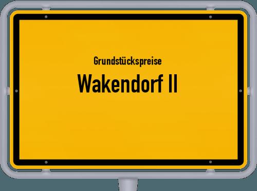 Grundstückspreise Wakendorf II 2021