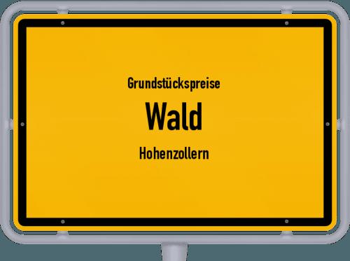 Grundstückspreise Wald (Hohenzollern) 2021