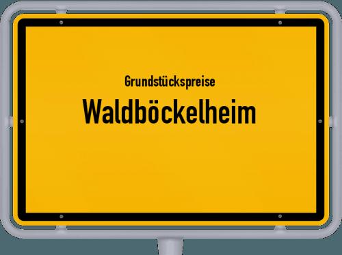 Grundstückspreise Waldböckelheim 2019